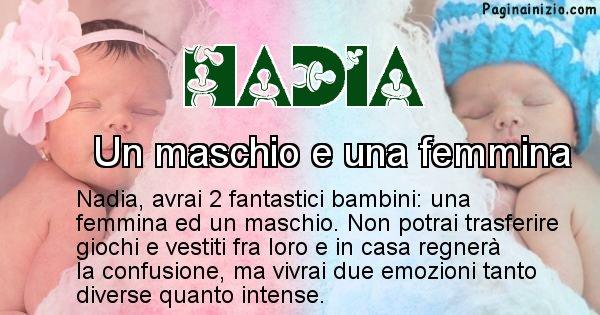 Nadia - Quanti figli avrai Nadia