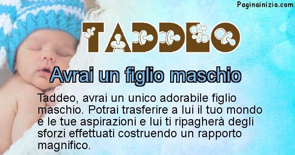 Taddeo - Quanti figli avrai Taddeo