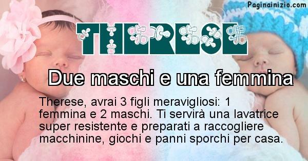 Therese - Quanti figli avrai Therese