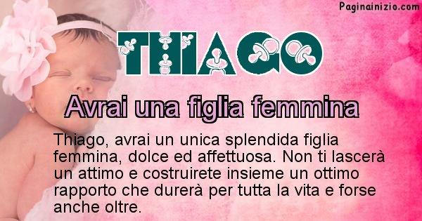 Thiago - Quanti figli avrai Thiago