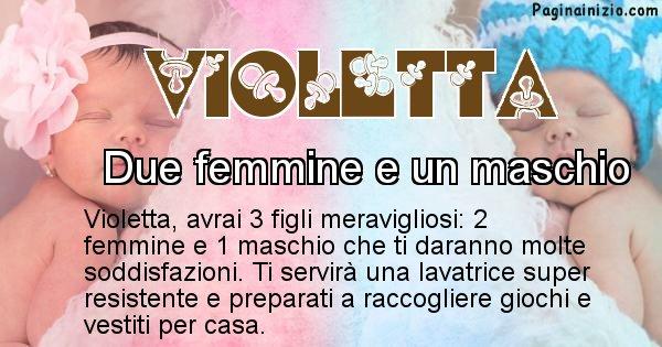 Violetta - Quanti figli avrai Violetta