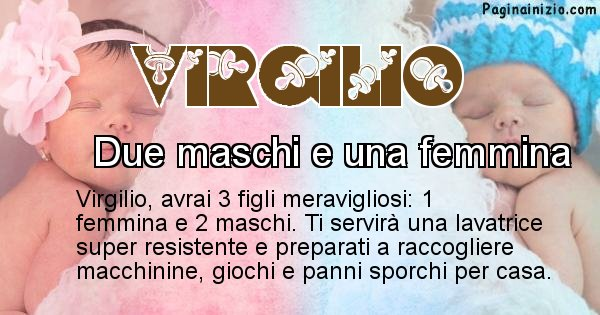 Virgilio - Quanti figli avrai Virgilio