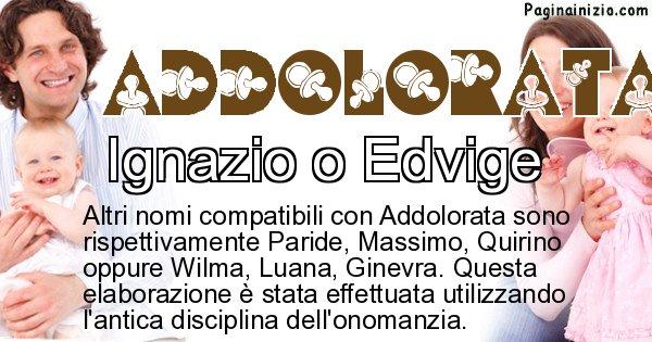 Addolorata - Nome ideale per il figlio di Addolorata