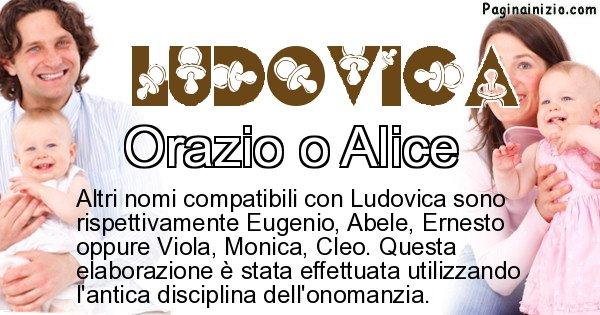 Ludovica - Nome ideale per il figlio di Ludovica