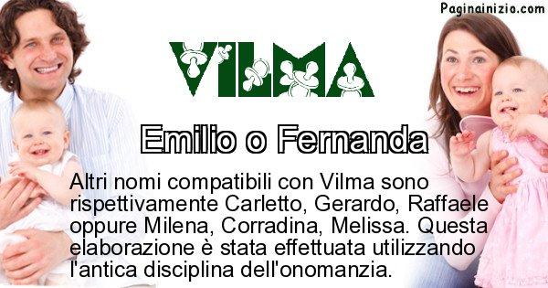 Vilma - Nome ideale per il figlio di Vilma