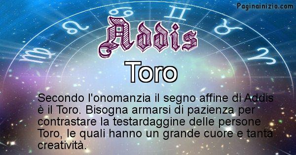 Addis - Segno zodiacale affine al nome Addis