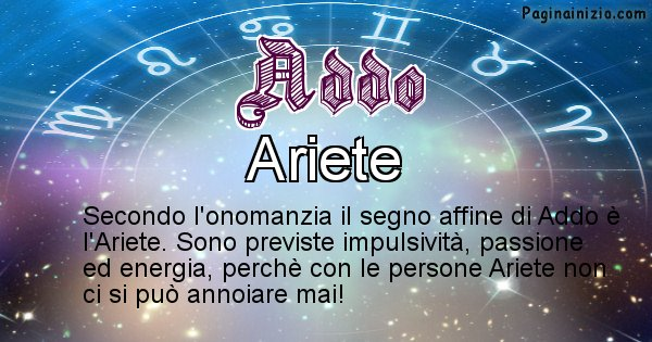 Addo - Segno zodiacale affine al nome Addo