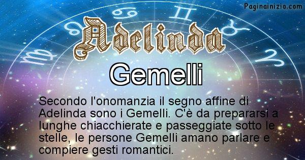 Adelinda - Segno zodiacale affine al nome Adelinda