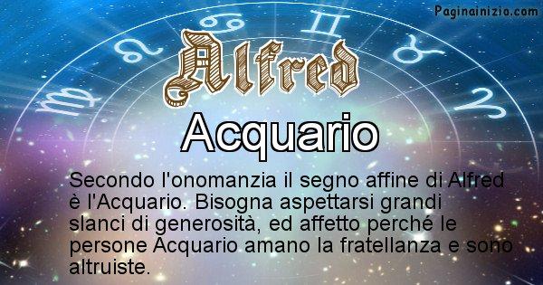 Alfred - Segno zodiacale affine al nome Alfred