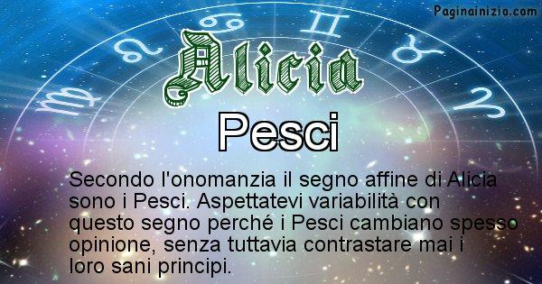 Alicia - Segno zodiacale affine al nome Alicia