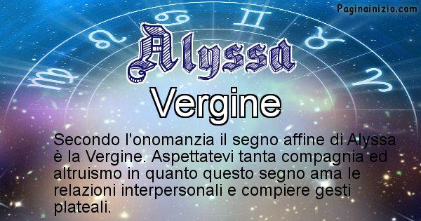 Alyssa - Segno zodiacale affine al nome Alyssa