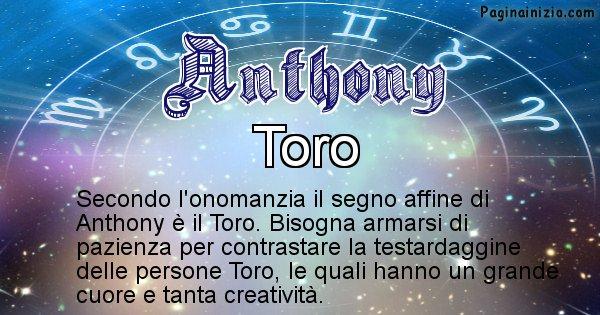 Anthony - Segno zodiacale affine al nome Anthony