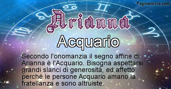 Arianna - Segno zodiacale affine al nome Arianna