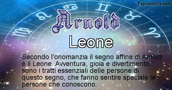 Arnold - Segno zodiacale affine al nome Arnold