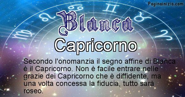 Blanca - Segno zodiacale affine al nome Blanca