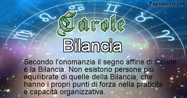 Carole - Segno zodiacale affine al nome Carole
