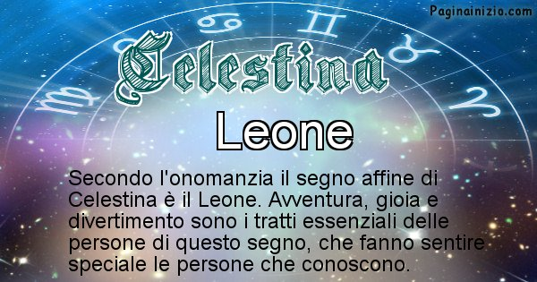 Celestina - Segno zodiacale affine al nome Celestina