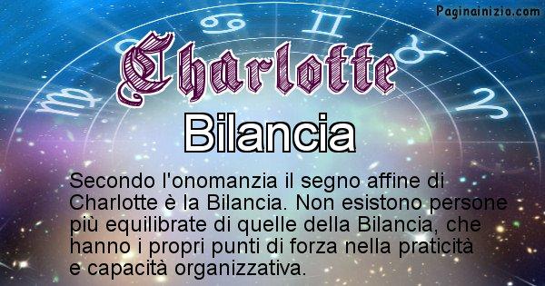 Charlotte - Segno zodiacale affine al nome Charlotte