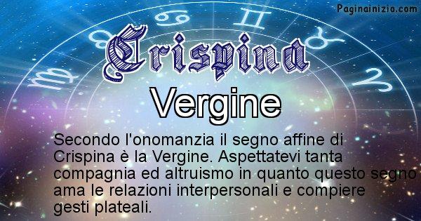Crispina - Segno zodiacale affine al nome Crispina