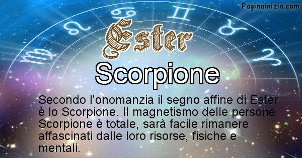 Ester - Segno zodiacale affine al nome Ester