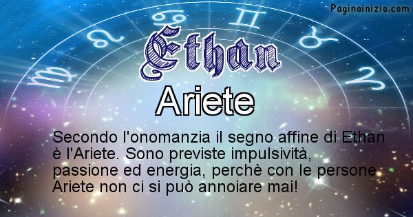 Ethan - Segno zodiacale affine al nome Ethan