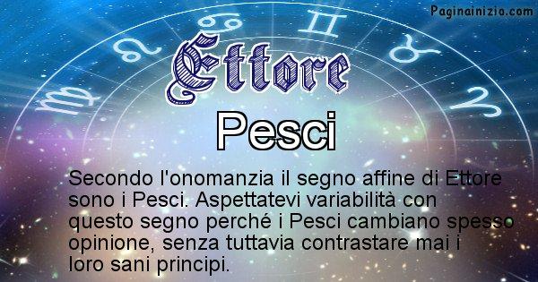 Ettore - Segno zodiacale affine al nome Ettore