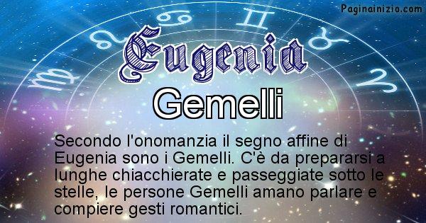 Eugenia - Segno zodiacale affine al nome Eugenia