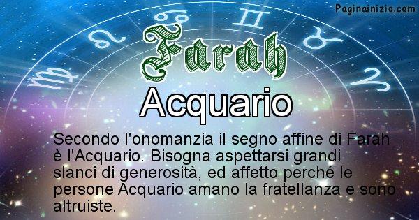 Farah - Segno zodiacale affine al nome Farah