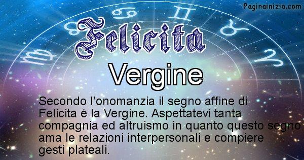 Felicita - Segno zodiacale affine al nome Felicita