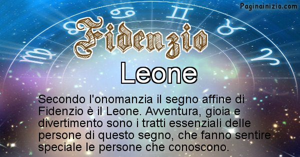 Fidenzio - Segno zodiacale affine al nome Fidenzio