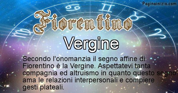 Fiorentino - Segno zodiacale affine al nome Fiorentino