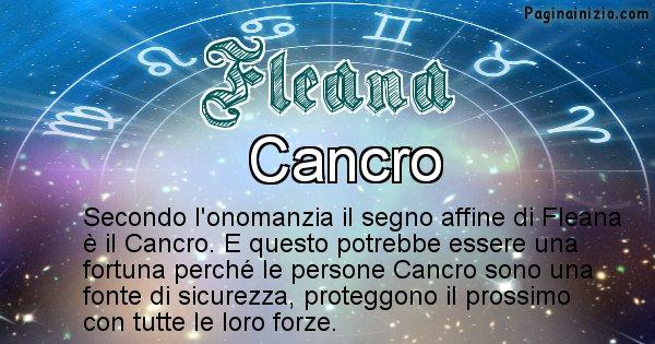 Fleana - Segno zodiacale affine al nome Fleana