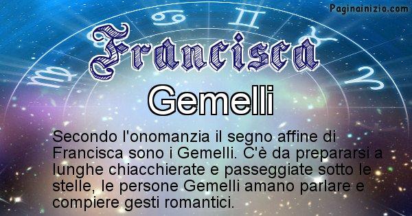 Francisca - Segno zodiacale affine al nome Francisca