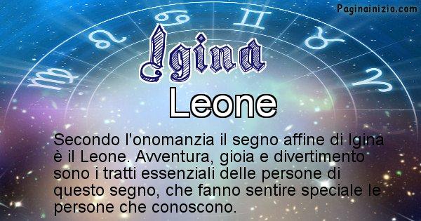Igina - Segno zodiacale affine al nome Igina