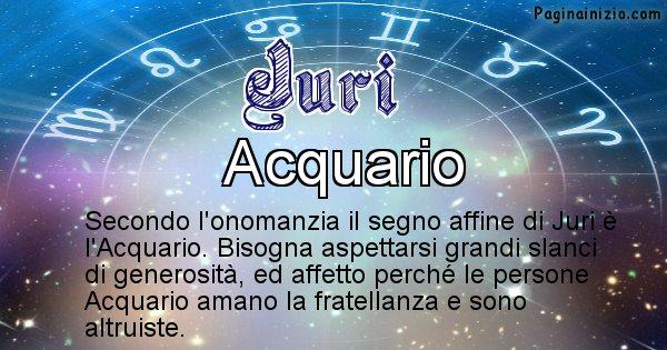 Juri - Segno zodiacale affine al nome Juri
