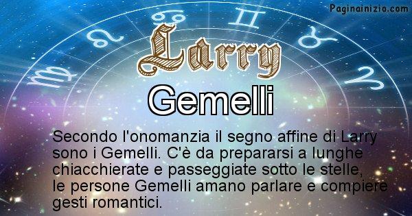 Larry - Segno zodiacale affine al nome Larry