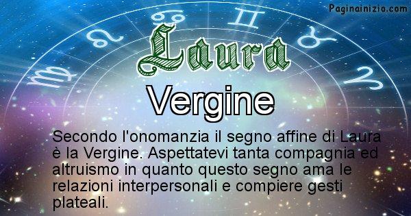 Laura - Segno zodiacale affine al nome Laura