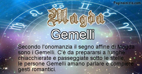Magda - Segno zodiacale affine al nome Magda