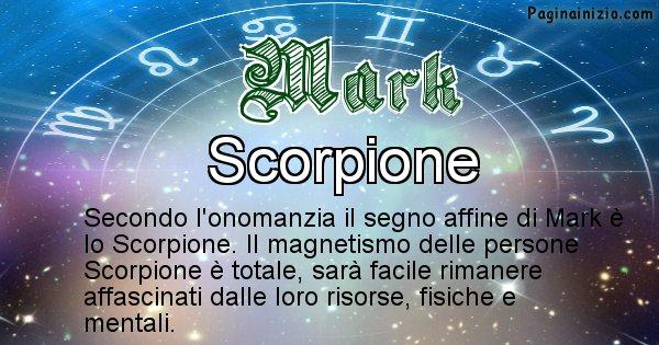 Mark - Segno zodiacale affine al nome Mark