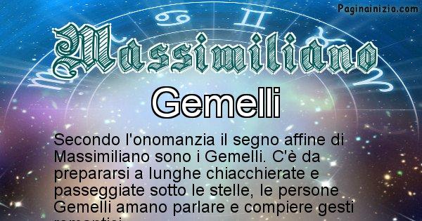 Massimiliano - Segno zodiacale affine al nome Massimiliano