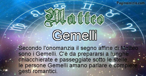 Matteo - Segno zodiacale affine al nome Matteo