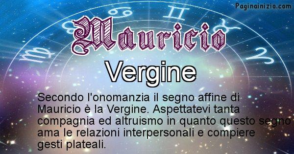 Mauricio - Segno zodiacale affine al nome Mauricio