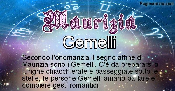 Maurizia - Segno zodiacale affine al nome Maurizia