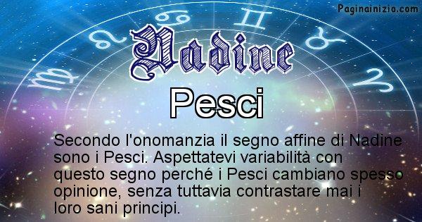 Nadine - Segno zodiacale affine al nome Nadine
