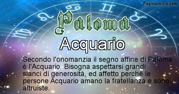 Paloma - Segno zodiacale affine al nome Paloma