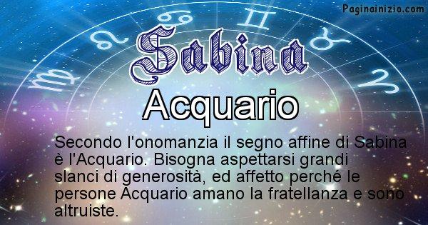Sabina - Segno zodiacale affine al nome Sabina