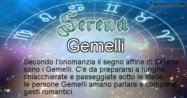 Serena - Segno zodiacale affine al nome Serena