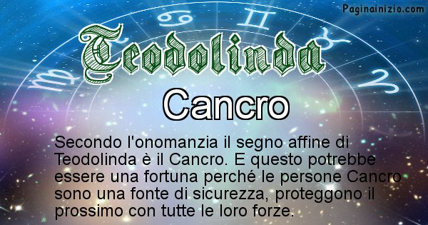 Teodolinda - Segno zodiacale affine al nome Teodolinda