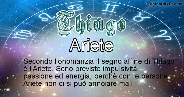 Thiago - Segno zodiacale affine al nome Thiago