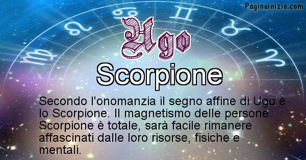 Ugo - Segno zodiacale affine al nome Ugo